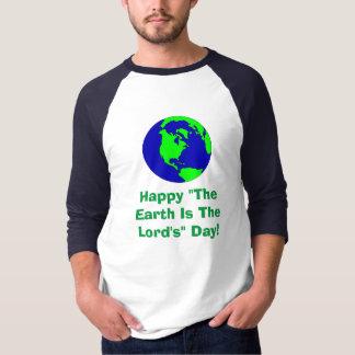 Lycklig jorden är lord'sens den Dag Manar T-tröja T-shirt
