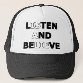 Lyssna och tro (är en ljuga), keps