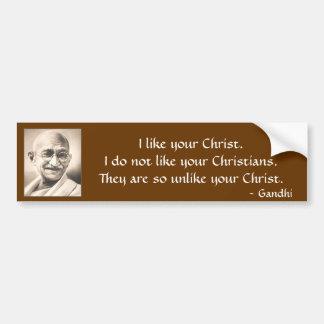 Mahatma Gandhi gillar jag din Christ.I gör inte Bildekal