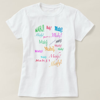 Mahj! Mahj! Mahj! T-tröja T-shirt