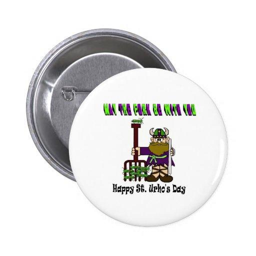 Maj dela sig är med dig - dagen för St. Urhos knäp Nål