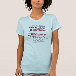 Mamas låter inte dina bebis LÄSA cowboys Tee Shirts