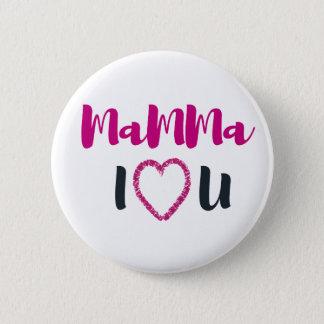 Mammaen älskar jag dig standard knapp rund 5.7 cm