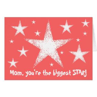 Mamman är du den största STJÄRNAN! skräddarsy | Hälsningskort