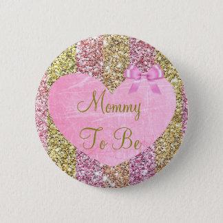 Mamman som är den rosa och guld- baby shower, standard knapp rund 5.7 cm
