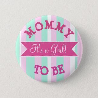 Mamman som är den rosa och krickababy shower, standard knapp rund 5.7 cm