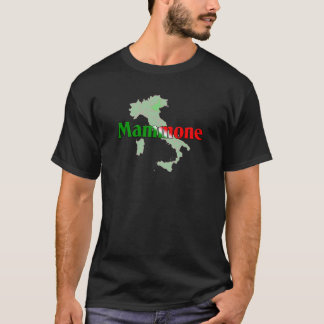Mammone (italienska mammas pojke) t shirts