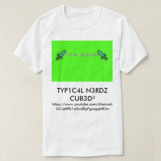 ³manar för TYP1C4L N3RDZ CUB3D T-tröja Tröja