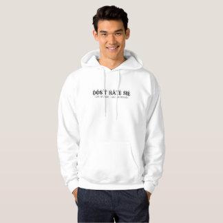 Manar hatar inte mig, därför att jag har en sweatshirt