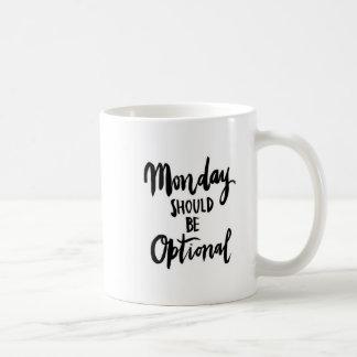 Måndag bör vara den valfria grafiska muggen kaffemugg