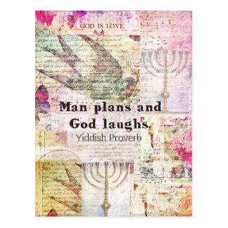 Manen planerar, och guden skrattar YIDDISH PROVERB Vykort