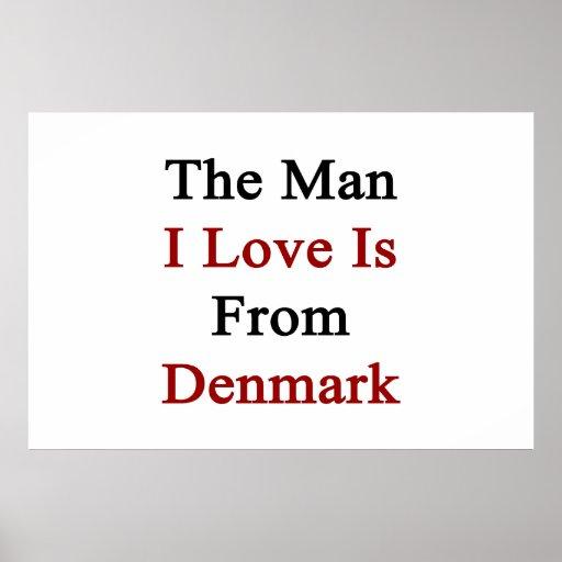 Manen som jag älskar, är från Danmark