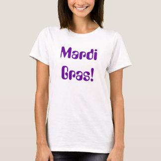 Mardi Gras! Tee Shirt
