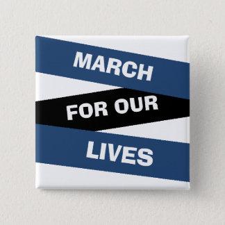 Mars för vår livaktivism knäppas standard kanpp fyrkantig 5.1 cm