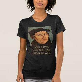 Martin Luther här står jag Quotation Tee