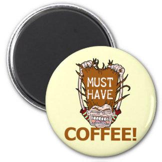Måste ha kaffe magnet