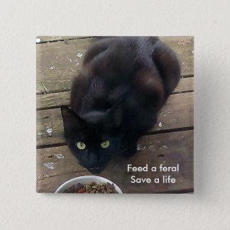 """""""Mata ett vilt, sparar ett liv,"""" som den vilda Standard Kanpp Fyrkantig 5.1 Cm"""