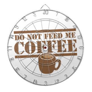 Mata inte mig KAFFE!!! Dart Tavlor