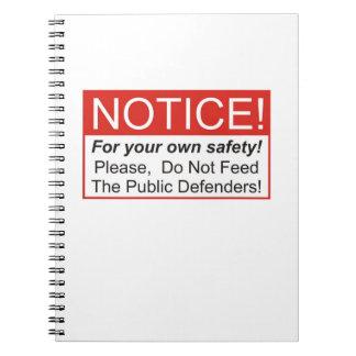 Mata inte offentlig försvarare! anteckningsbok