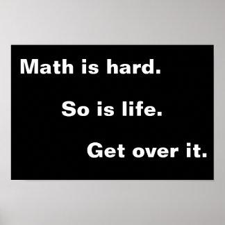 Math är hård poster