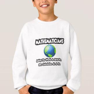 Mathematicians… skapar världen ett bättre ställe t shirts