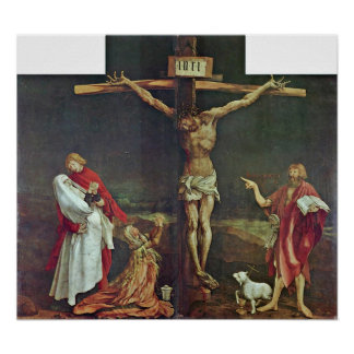 Mathis Grunewald Gothart - Crucifixion av Kristus Poster