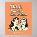 Mathlärare har problem - rolig Retro humor Poster
