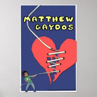 Matthew Gaydos bruten hjärtaaffisch Poster