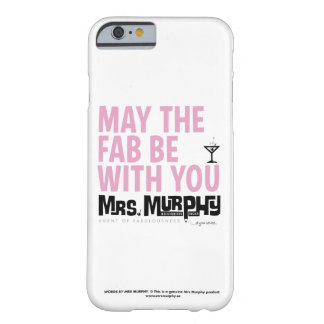 May the FAB be with you - iPhone6 case Barely There iPhone 6 Fodral