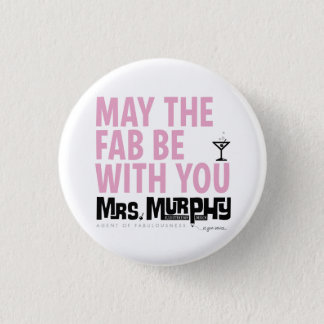 May the FAB be with you - pin Mini Knapp Rund 3.2 Cm