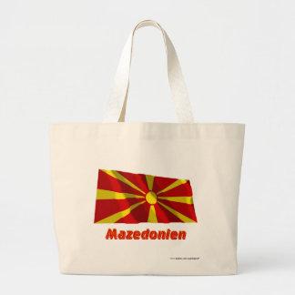 Mazedonien Fliegende Flagge mit Namen Tygkassar