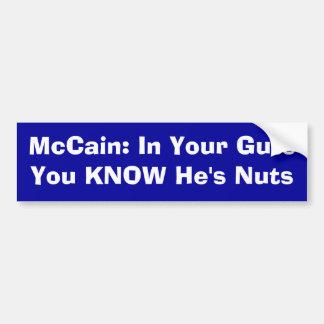 McCain: I ditt innanmäte VET du att han är tokig Bildekal