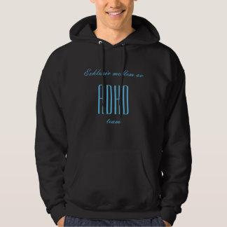 Medlem av ADHD-teamet Sweatshirt Med Luva