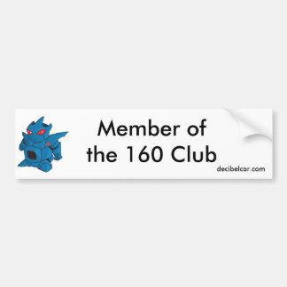 Medlem av klubben 160. Bildekal