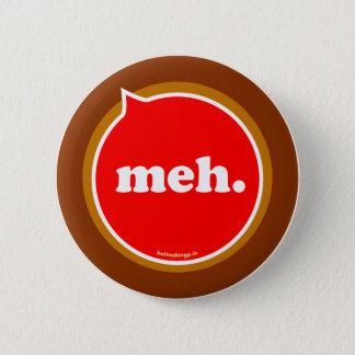 meh. standard knapp rund 5.7 cm