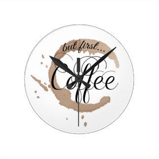 Men först, kaffe… medium rund klocka