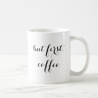Men gullig typografi för första kaffe kaffemugg