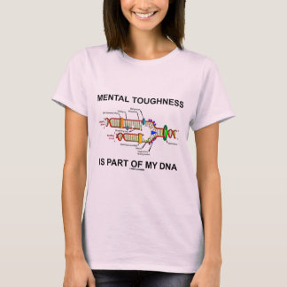 Mental Toughness är delen av min DNA Tee Shirts