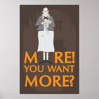 Mer! Du önskar mer? Poster