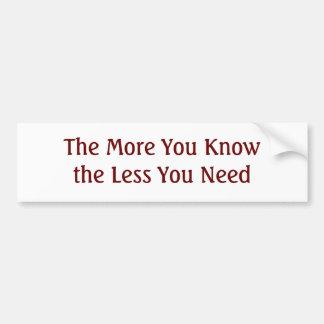Mer som, vet du, att mindre, behöver du bildekal