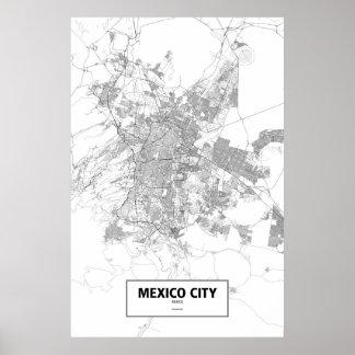 Mexico - stad, Mexico (svarten på vit) Poster