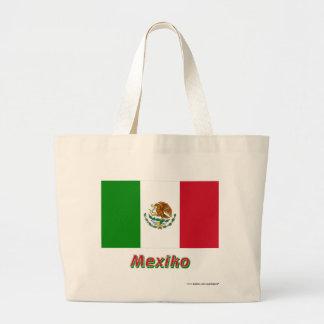 Mexiko Flagge mit Namen Tygkasse
