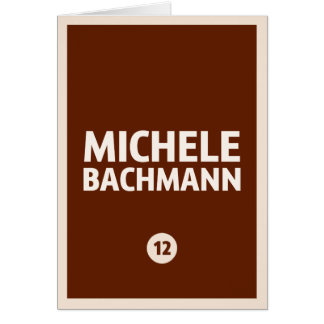 Michele Bachmann 2012 Hälsningskort