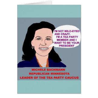 Michele Bachmann Vild-Synad Teapartiledare Hälsningskort