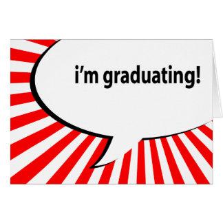 mig avlägga examen för förmiddag! tal bubblar hälsningskort