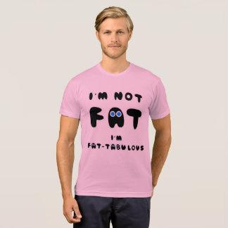 Mig FET I förmiddag FATABULOUS för förmiddag INTE T Shirts