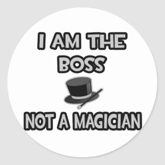 Mig förmiddag chefen…, Inte en trollkarl Runt Klistermärke
