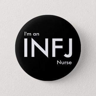 Mig förmiddag en INFJ-sjuksköterska - Standard Knapp Rund 5.7 Cm