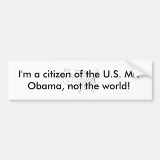 Mig förmiddag en medborgare av U.S.et Herr Obama . Bildekal
