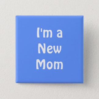 Mig förmiddag en ny mamma. Blått Standard Kanpp Fyrkantig 5.1 Cm